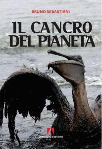 Il cancro del pianeta